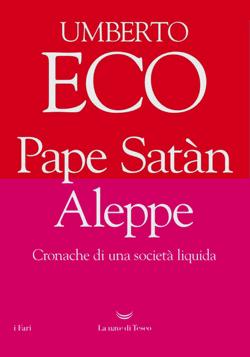 Umberto Eco - Papè Satan Aleppe