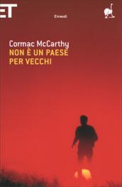 Cormac McCarthy - Non è un paese per vecchi -